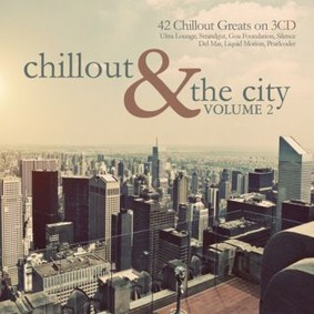 Various Artists - Chillout & The City. Volume 2