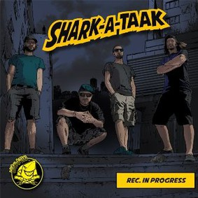 Reggaenerator, Shark-A-Taak - Rec In Progress