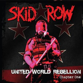 Skid Row - United World Rebellion - Chapter One [EP]