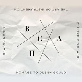 Kremerata Baltica - Art Of Instrumentation: Homage To Glenn Gould