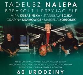 Tadeusz Nalepa - 60-te urodziny