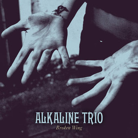 Alkaline Trio - Broken Wing [EP]