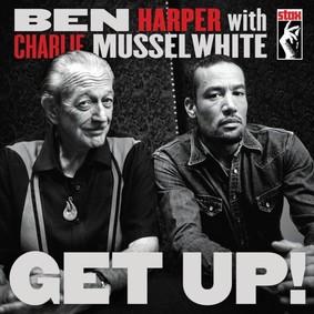 Ben Harper, Charlie Musselwhite - Get Up!