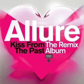 Tiesto, Allure - Kiss From The Past (Remixed)