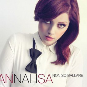Annalisa - Non So Ballare