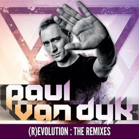 Paul van Dyk - Evolution: The Remixes