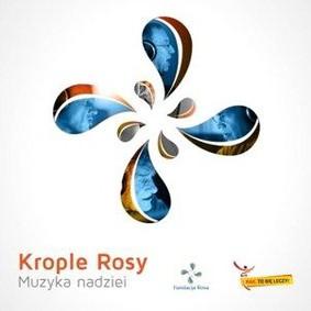 Various Artists - Krople rosy - Muzyka nadziei