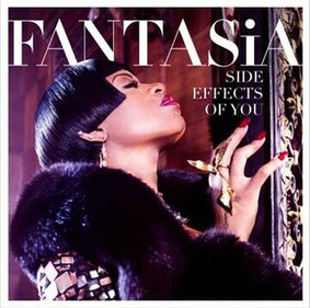 Fantasia - The Side Effects of You