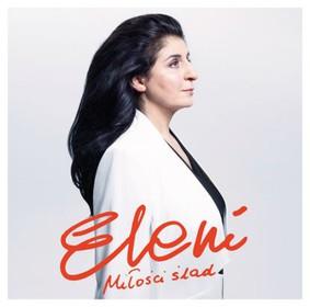 Eleni - Miłości ślad