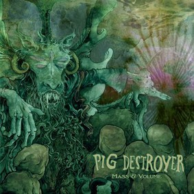 Pig Destroyer - Mass & Volume [EP]