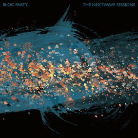 Bloc Party - The Nextwave Sessions [EP]