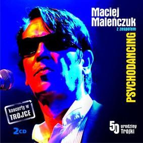 Maciej Maleńczuk, Psychodancing - Koncerty w Trójce. Volume 1