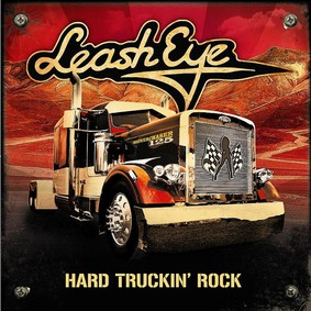 Leash Eye - Hard Truckin'Rock