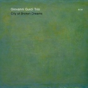 Giovanni Guidi - City of Broken Dreams