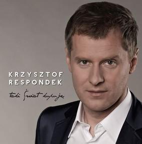 Krzysztof Respondek - Taki świat kupuję