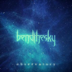 Bend The Sky - Observatory [EP]