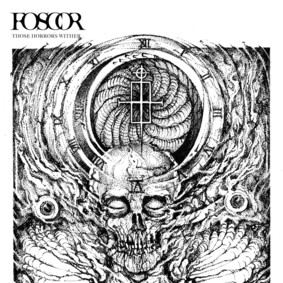 Foscor - Those Horrors Wither