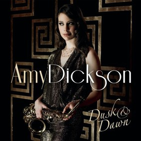 Amy Dickson - Dusk And Dawn