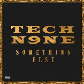 Tech N9ne - Something Else