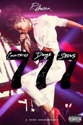 Rihanna - 777 Tour: 7 Countries7 Days 7 Shows
