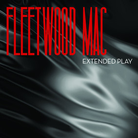 Fleetwood Mac - Extended Play [EP]