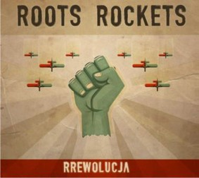 Roots Rockets - Rrewolucja