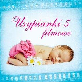 Various Artists - Usypianki 5: Filmowe