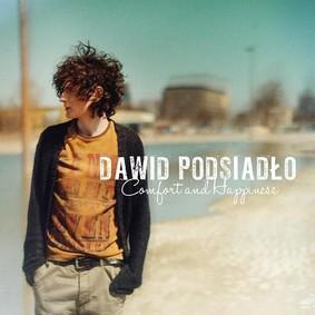 Dawid Podsiadło - Comfort and Happiness