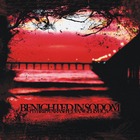 Benighted In Sodom - Monstrously Beautiful Sorrow