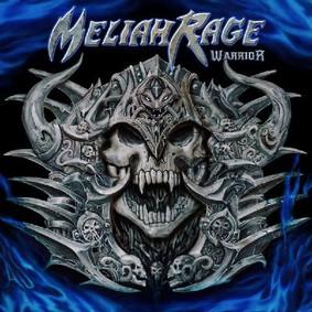 Meliah Rage - Warrior