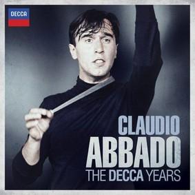 Claudio Abbado - The Decca Years