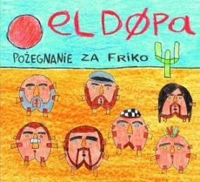 El Dupa - Pożegnanie za friko