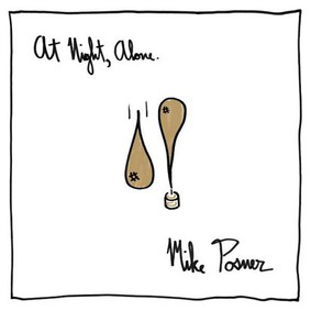 Mike Posner - At Night, Alone