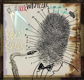 Irek Wojtczak - The Bees' Knees'