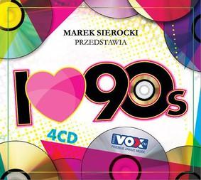 Various Artists - Marek Sierocki przedstawia : I Love '90s