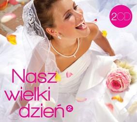 Various Artists - Nasz wielki dzień 2