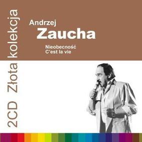 Andrzej Zaucha - Złota kolekcja. Nieobecność