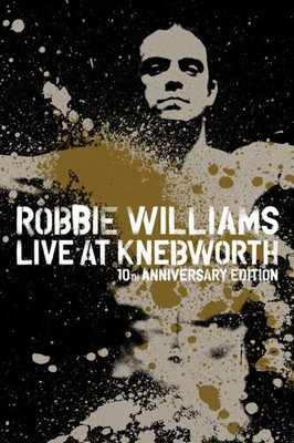 Robbie Williams - Live At Knebworth [DVD]
