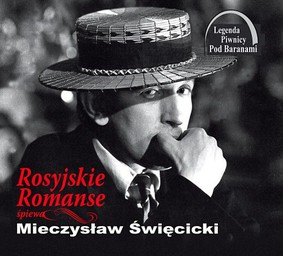 Mieczysław Święcicki - Romanse Rosyjskie