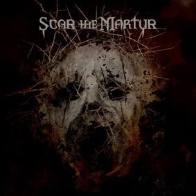 Scar The Martyr - Scar The Martyr