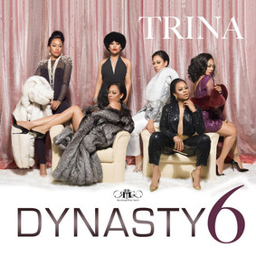 Trina - Dynasty 6 [EP]