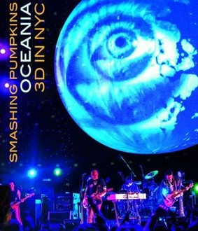 The Smashing Pumpkins - Oceania 3D In NYC [Blu-ray]