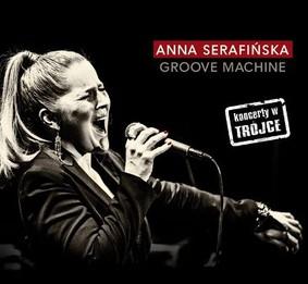 Anna Serafińska - Groove Machine