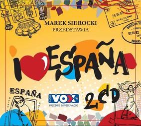 Various Artists - Marek Sierocki przedstawia: I love Espana