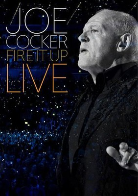 Joe Cocker - Fire It Up - Live [DVD]