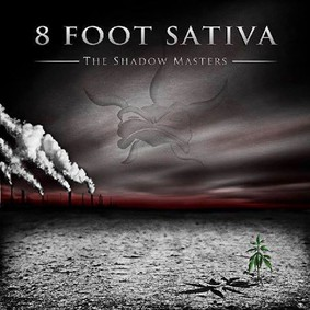 8 Foot Sativa - The Shadow Masters