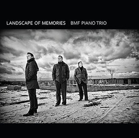 BMF Trio - Landscape of Memories