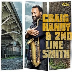 Craig Handy - Craig Handy & 2nd Line Smith
