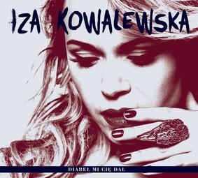 Iza Kowalewska - Diabeł mi cię dał