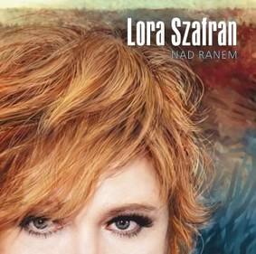 Lora Szafran - Nad ranem